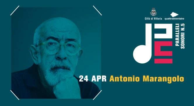 24 Aprile – Antonio Marangolo