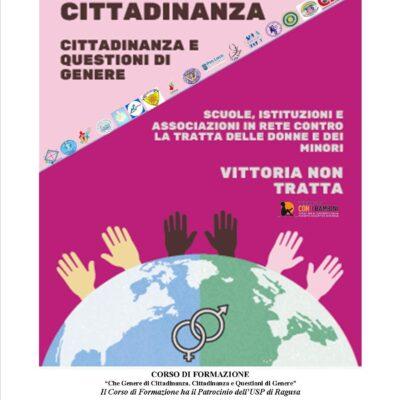 Che genere di Cittadinanza –  Scuole, istituzioni e associazioni in rete contro la tratta delle donne e dei minori. Corso di formazione
