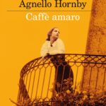 Caffè amaro – Simonetta Agnello Hornby